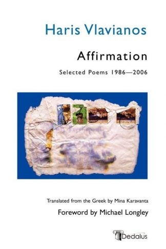 Affirmation: Selected Poems 1986-2006. Haris Vlavianos