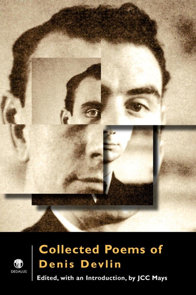 Collected Poems of Denis Devlin. Dedalus Press, poetry from Ireland and the world