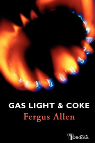 Gas Light & Coke. Fergus Allen. Dedalus Press, poetry from Ireland and the world