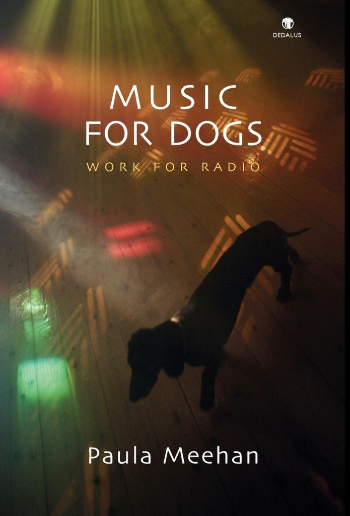 Music for Dogs. Paula Meehan. Dedalus Press, poetry from Ireland and the world