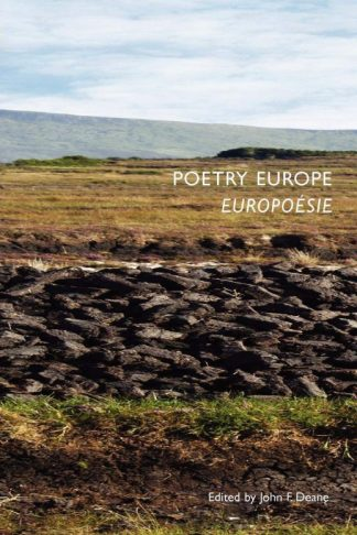 Poetry Europe cover. John F Deane (ed.) Dedalus Press, poetry from Ireland and the world
