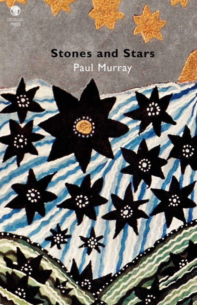Stones and Stars. Paul Murray. Dedalus Press, poetry from Ireland and the world