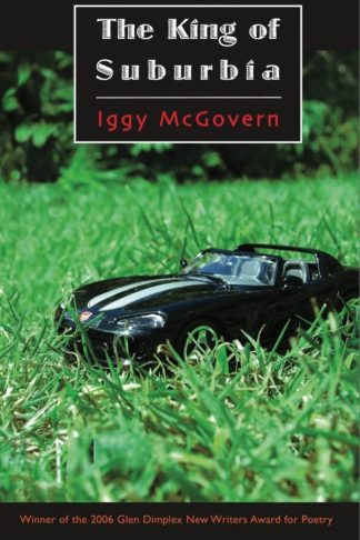 The King of Suburbia. Iggy McGovern. Dedalus Press, poetry from Ireland and the world