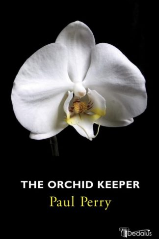 The Orchid Keeper. Paul Perry. Dedalus Press, poetry from Ireland and the world