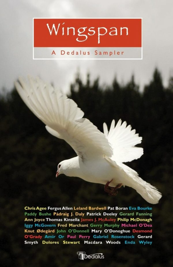 Wingspan: A Dedalus Sampler. Pat Boran (ed.). Dedalus Press, poetry from Ireland and the world
