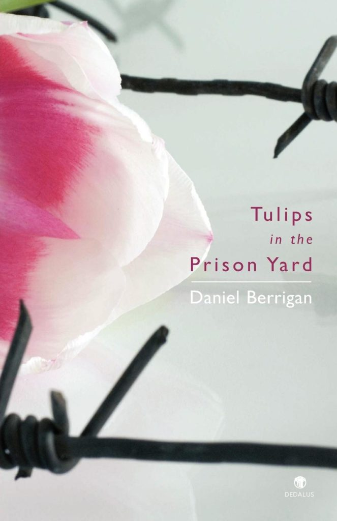 Tulips in the Prison Yard - Dedalus Press, poetry from ireland and the world