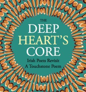 The Deep Heart's Core - Dedalus Press, poetry from ireland and the world