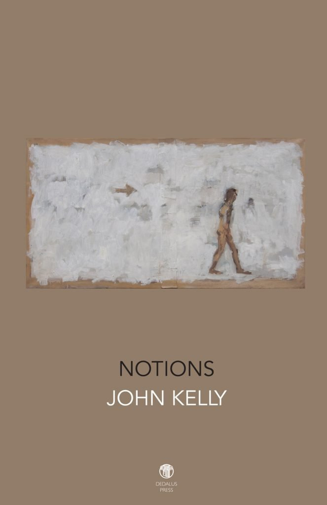 Notions by John Kelly cover - Dedalus Press, poetry from ireland and the world