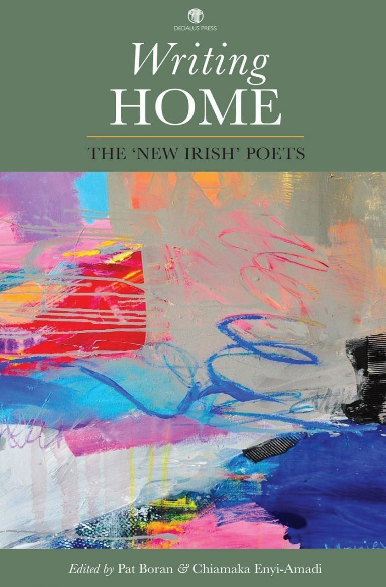 Writing Home: The 'New Irish Poets' - Dedalus Press, poetry from Ireland and the world