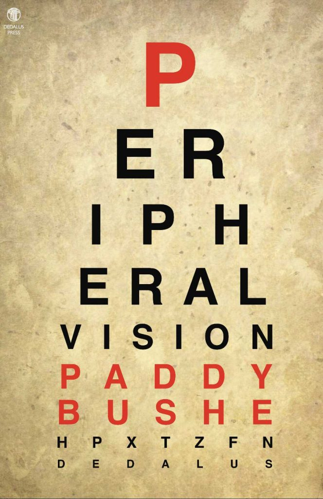 Peripheral Vision by Paddy Bushe