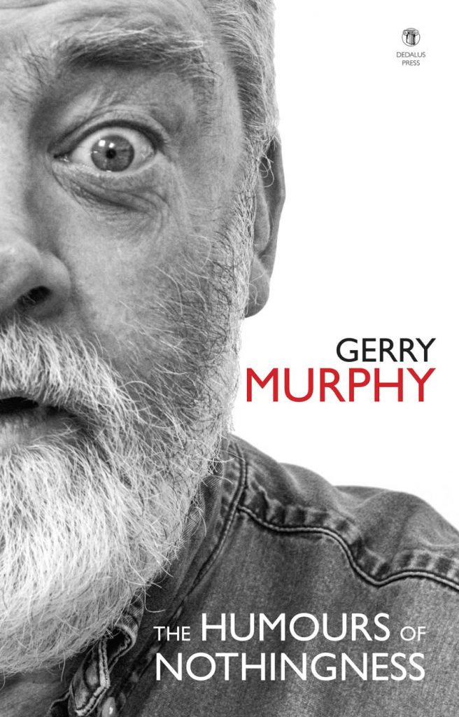 The Humours of Nothingness by Gerry Murphy